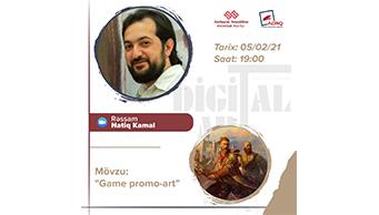 """Rəssam Natiq Kamalın """"Digitalart-lab"""" layihəsinin iştirakçıları üçün """"Game promo-art"""" mövzusunda praktiki dərsi baş tutacaq"""
