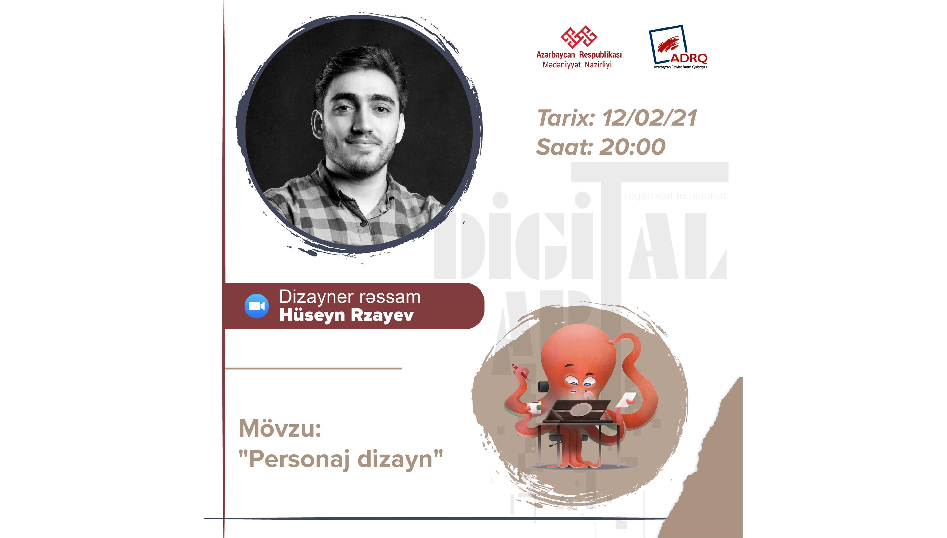 """""""Digitalart-lab"""" layihəsinin növbəti qonağı dizayner rəssam Hüseyn Rzayev olacaq"""