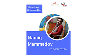 Artist Namig Mammadov will hold a live meeting with his followers on the social network.