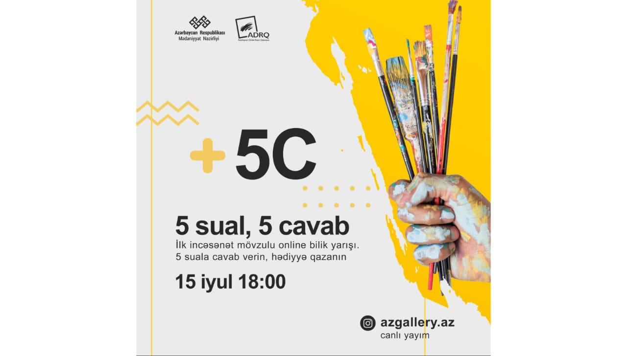"""Azərbaycan Dövlət Rəsm Qalereyası 15 iyul saat 18:00-da """"+5C"""" adlı virtual layihənin növbəti görüşü  keçiriləcək."""