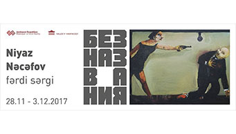 Niyaz Najafov's personal exhibition will be held at the Museum Center.