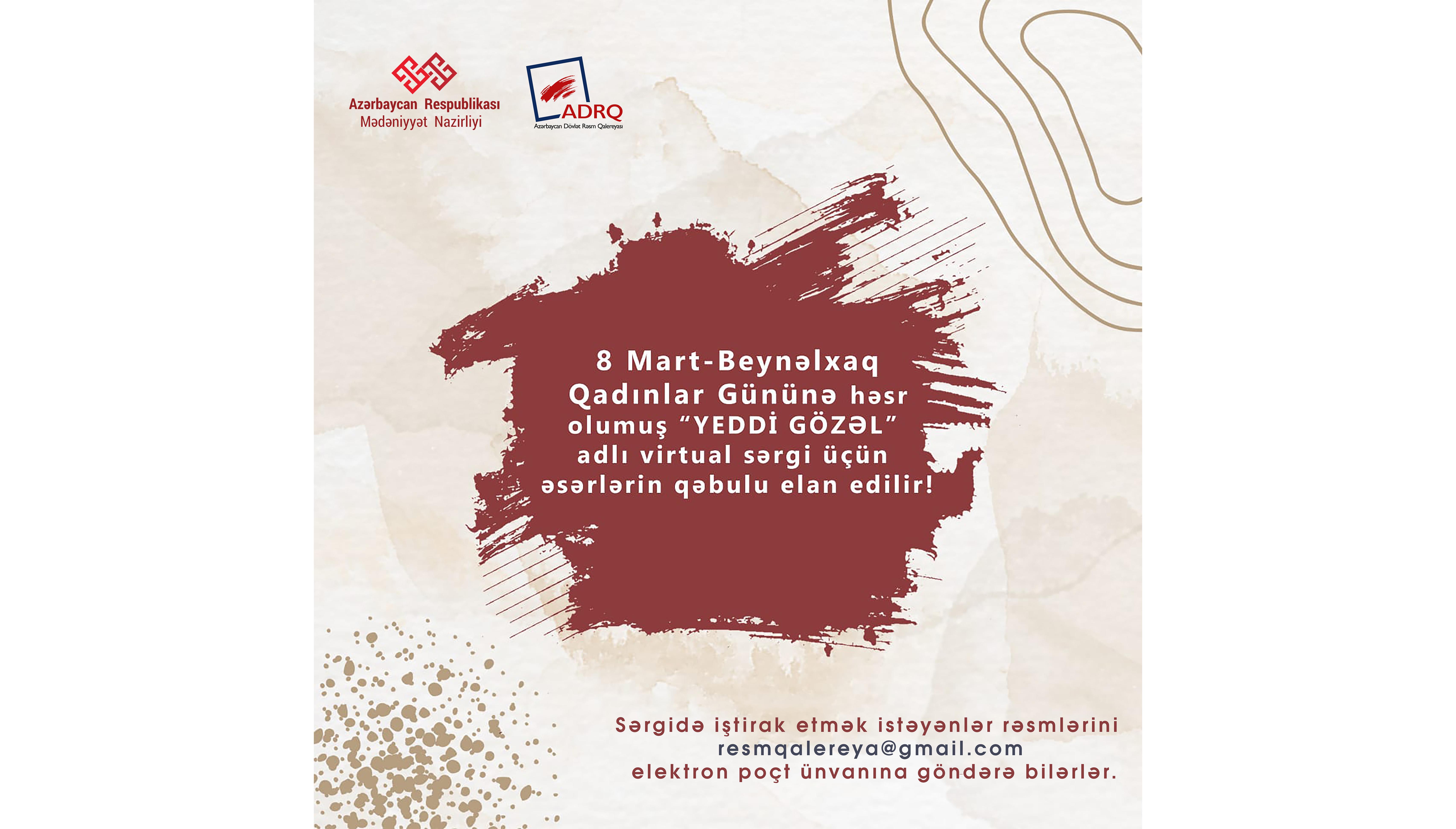 """""""Yeddi Gözəl"""" adlı virtual sərgi üçün rəsmlərin qəbulu elan edilir."""