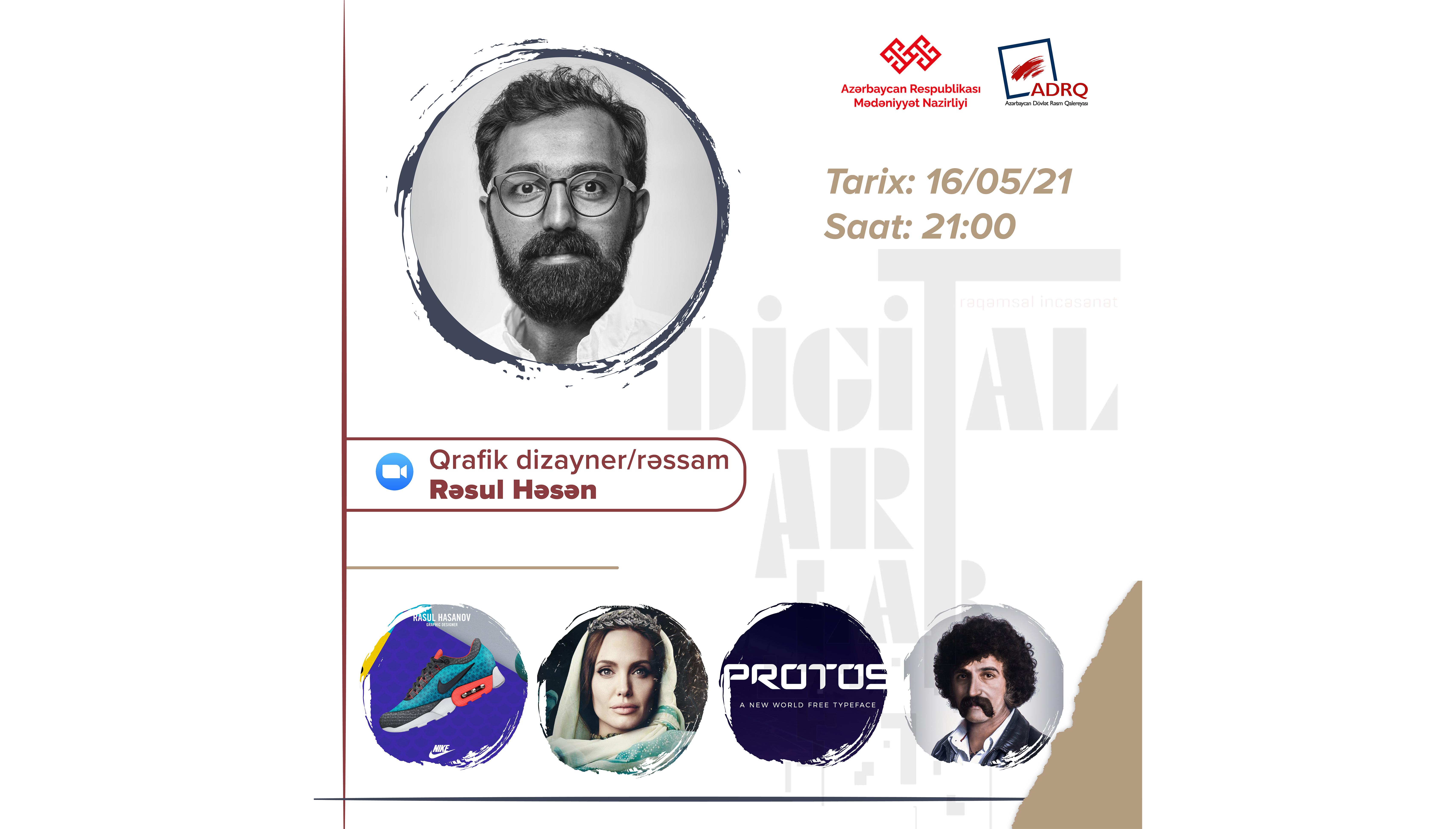 """""""Digitalart-lab"""" layihəsi çərçivəsində qrafik dizayner, rəssam Rəsul Həsənin ustad dərsi baş tutacaq"""