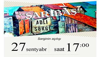 "Exhibition ""Saribash"""