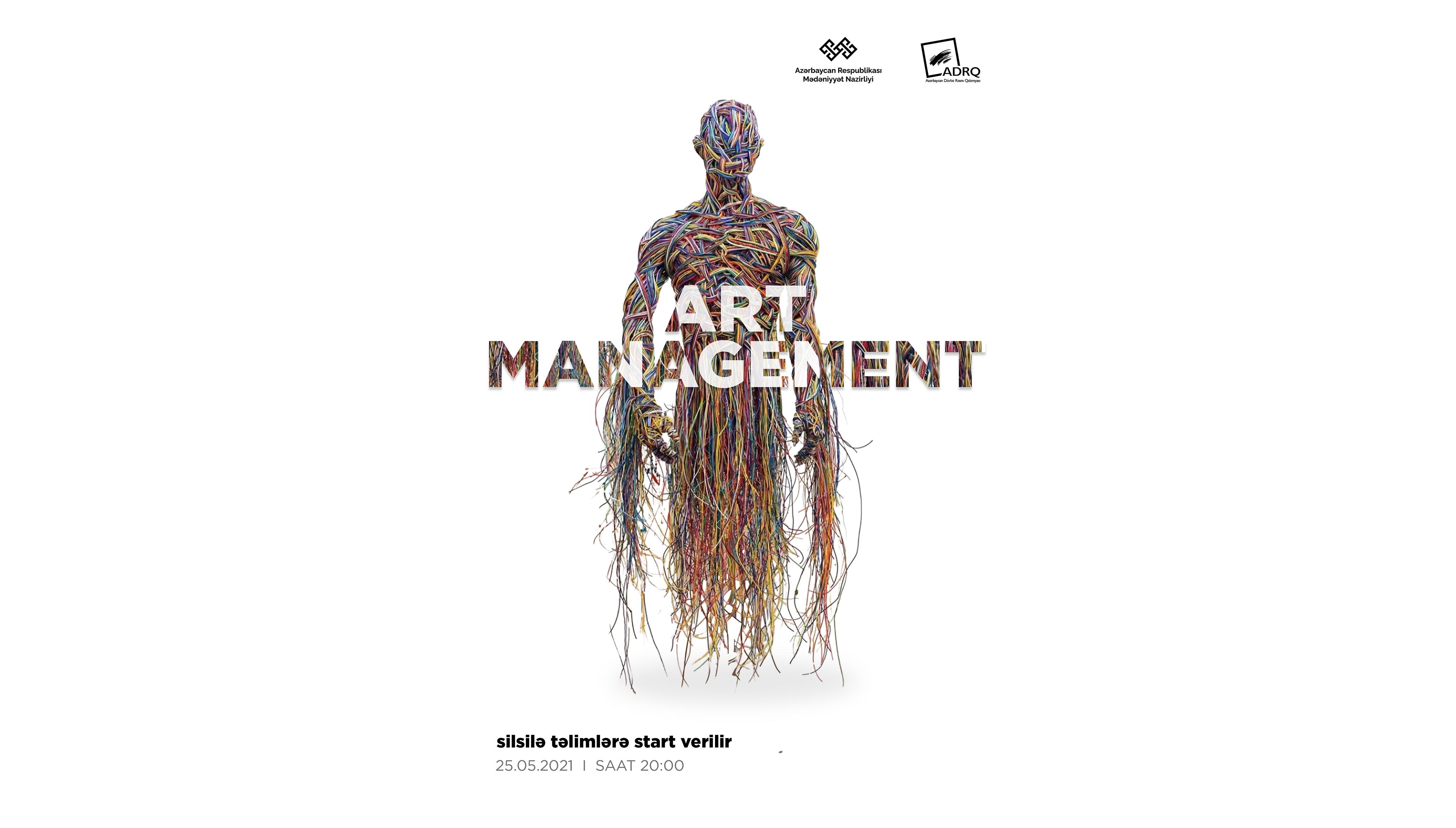 """""""Art Management"""" adlı silsilə təlimlərə start verilir."""
