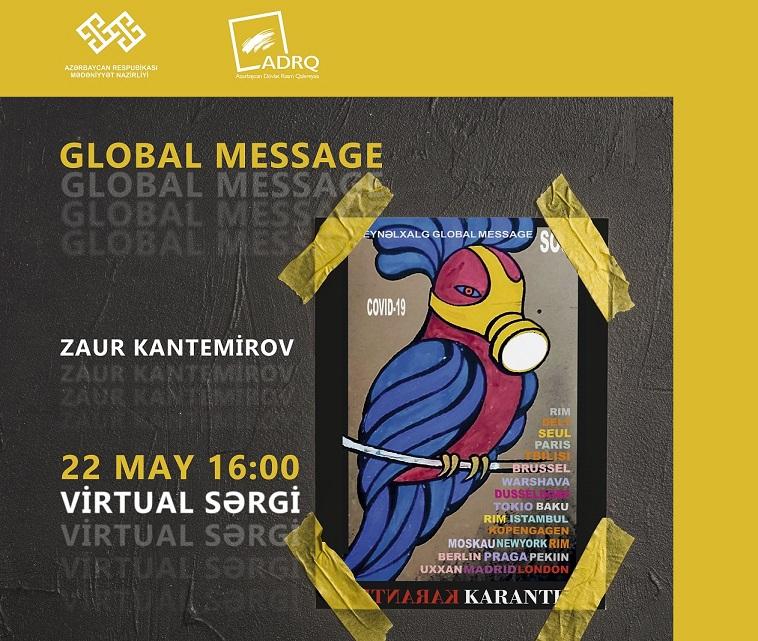 """""""Global message"""" adlı virtual sərgi keçiriləcək"""