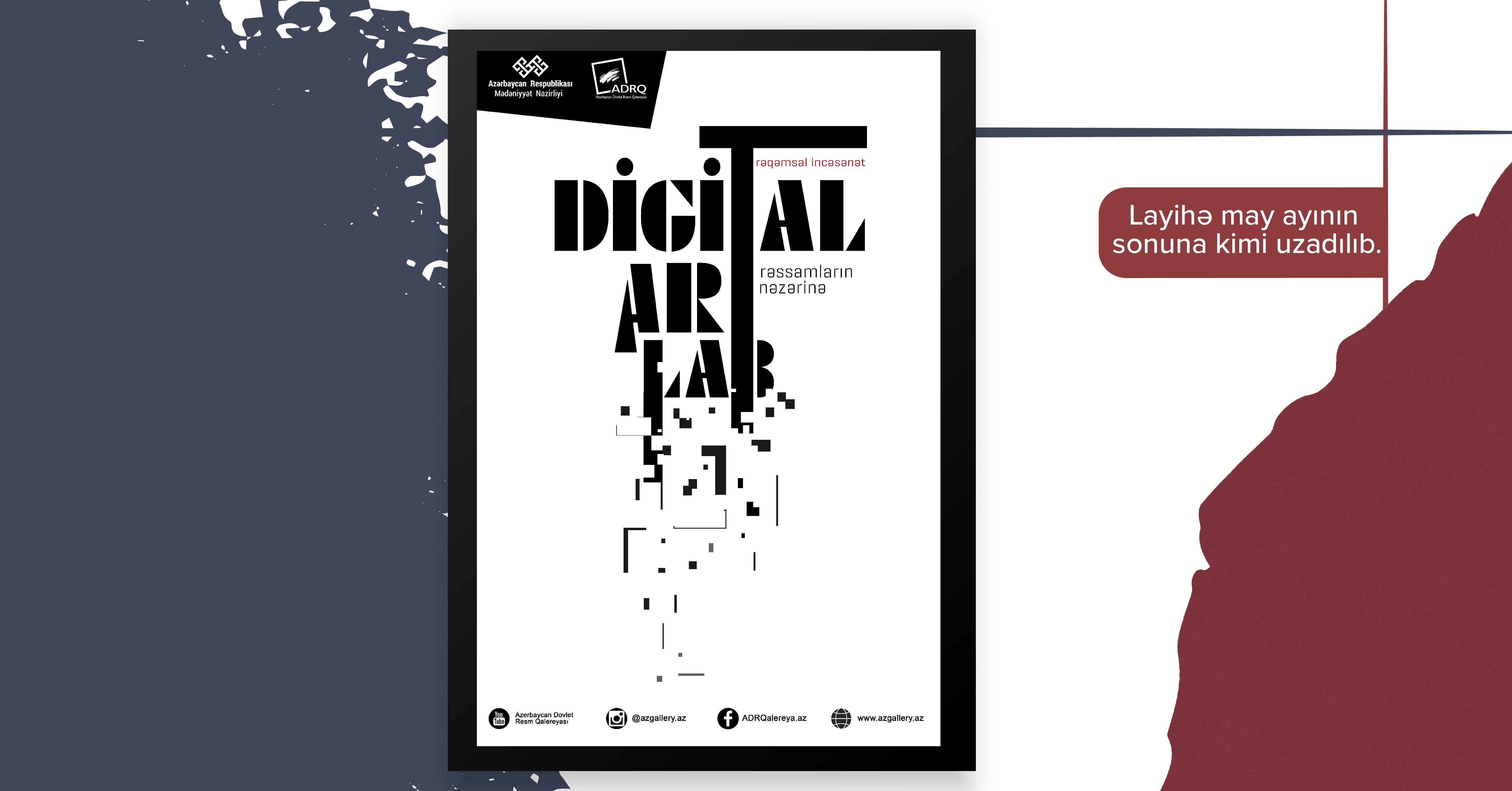 """""""Digitalart-lab"""" layihəsi may ayının sonuna kimi uzadılıb."""