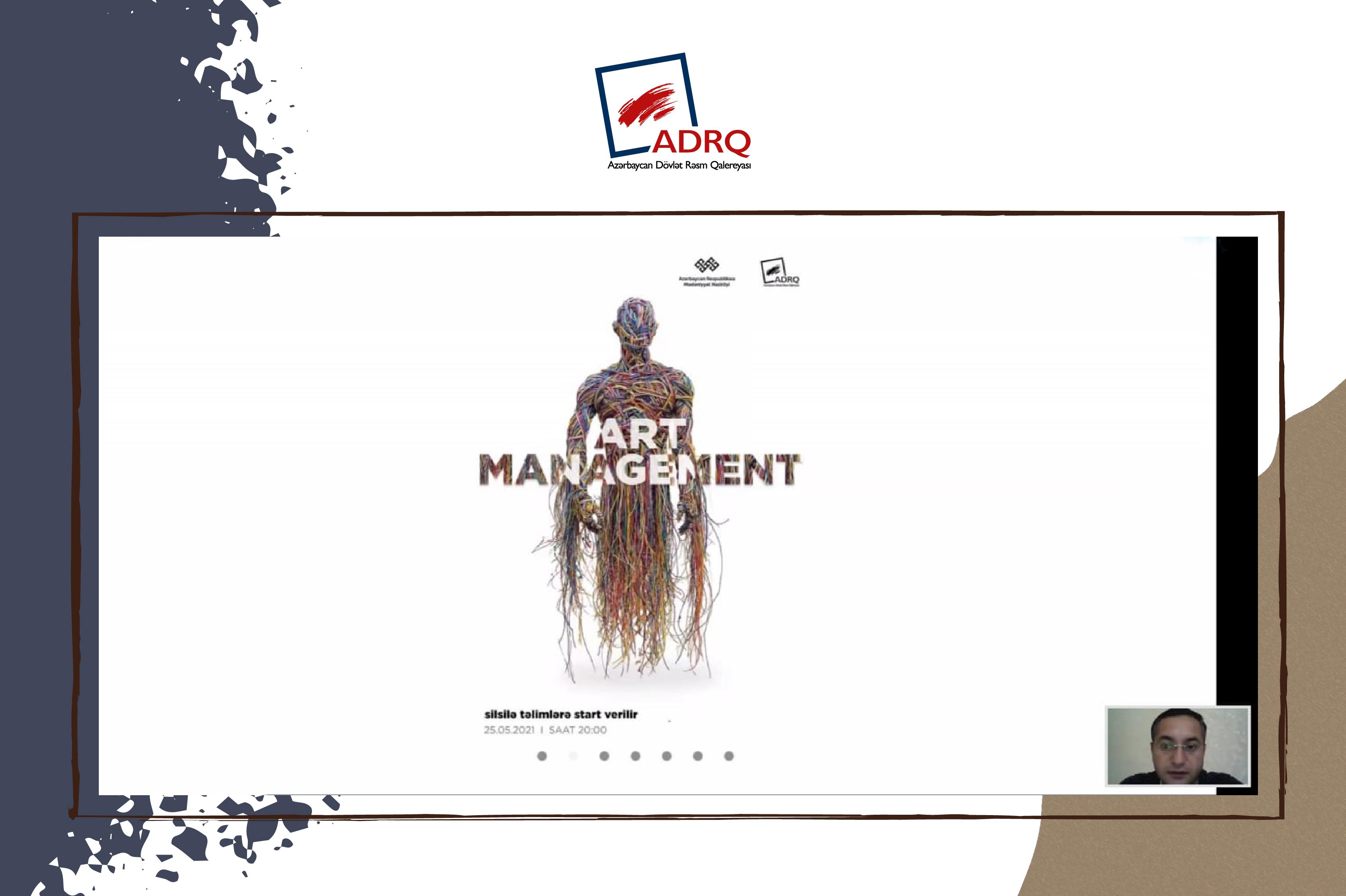 """""""Art Management"""" silsilə təlimlərinə start verilib."""